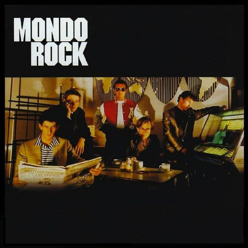 Mondo Rock – The Greatest Hits Digital Download by Sounds Better Together