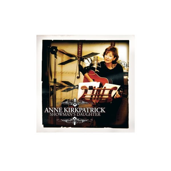 Anne Kirkpatrick – Showman's Daughter CD