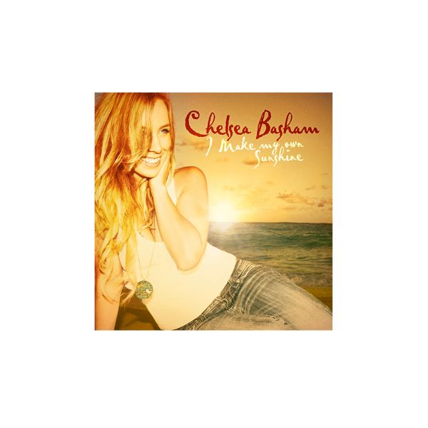 Chelsea Basham - I Make My Own Sunshine CD
