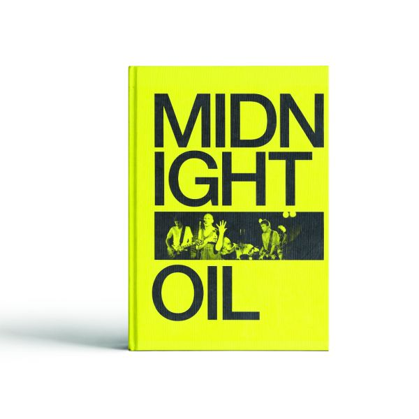 MIDNIGHT OIL: THE POWER AND THE PASSION by Michael Lawrence
